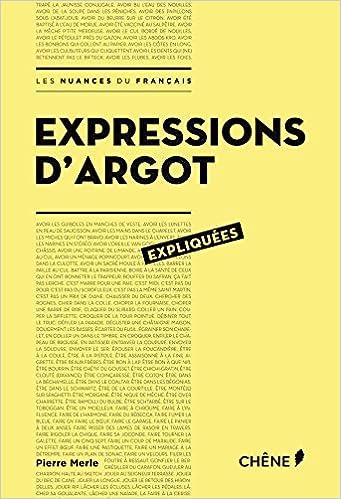Téléchargements gratuits de livres sur cd Expressions d'argot expliquées in French ePub 2812312238