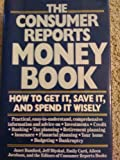 Consumer Reports Money Book, Consumer Reports Books Editors and Janet Bamford, 0890434654