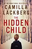 The Hidden Child, Camilla Lackberg, 1605985538