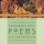 The Classic Fifty Poems | John Keats,Samuel Taylor Coleridge,Christopher Marlowe
