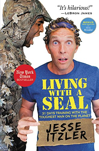 Living with a SEAL: 31 Days Training with the Toughest Man on the Planet (Qc Mall)