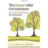 The Gospel After Christendom