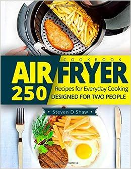 Descargar Torrent La Libreria Air Fryer Cookbook: 250 Recipes For Everyday Cooking Designed For Two People Kindle Lee Epub