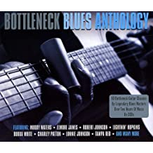 Bottleneck Blues Anthology
