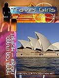 Travel Girls - Hamilton Island, Sydney and Hobart