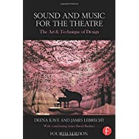 Sound and Music for the Theatre: The Art
