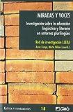 Miradas y Voces: Investigacion Sobre la Educacion