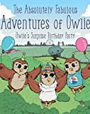 The Absolutely Fabulous Adventures of Owlie