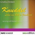 Knuddel: Leben wie Gott in Frankreich | Gisela Zimber