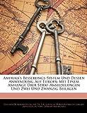 Amerika's Besserungs-System und Dessen Anwendung Auf Europ, Gustave De Beaumont, 1145757235