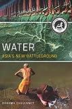 Water: Asia's New Battleground