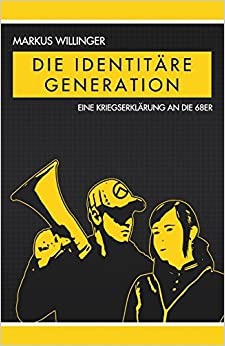 Die identitäre Generation