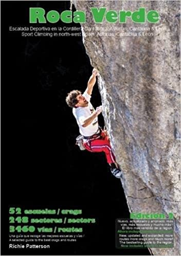Roca Verde: Sport Climbing in North-West Spain: Asturias, Cantabria & Leon by Richard Patterson (2016-06-10)