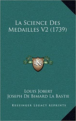 Book La Science Des Medailles V2 (1739)