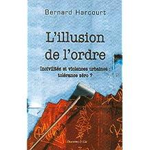 ILLUSION DE L'ORDRE (L')