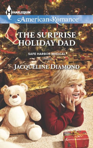 (The Surprise Holiday Dad (Safe Harbor Medical Book 12))
