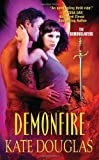 Front cover for the book Demonfire by Kate Douglas