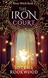 Download The Iron Court (River Witch Book 2) in PDF ePUB Free Online