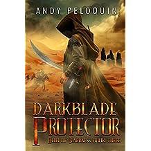 Darkblade Protector: An Epic Fantasy Adventure (Hero of Darkness Book 3)