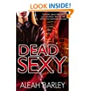 Dead Sexy: New Adult Urban Fantasy