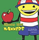 Skeeter Uses Manners, C. Michelle Smith, 1608880176