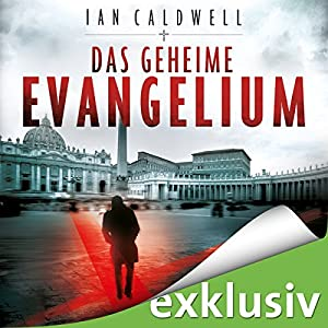 das geheime evangelium audible audio edition ian caldwell josef vossenkuhl. Black Bedroom Furniture Sets. Home Design Ideas