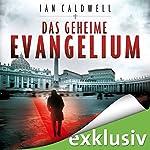 Das geheime Evangelium | Ian Caldwell