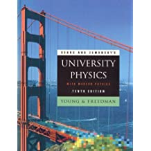 Sears and Zemansky's University Physics With Modern Physics (Addison-Wesley Series in Physics) 10th edition by Young, Hugh D., Freedman, Roger A., Sandin, T. R., Ford, A. (2000) Hardcover
