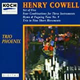 Henry Cowell: Set of Five; Four Combinations for Three Instruments