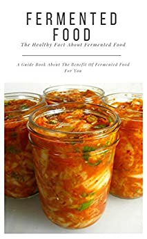 Fermented Healthy About Guide Benefit ebook product image