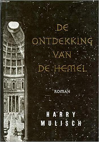 De Ontdekking Van De Hemel 9789023438786 Amazoncom Books