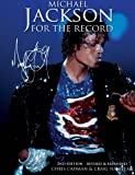 Michael Jackson: For The Record (2nd Edition)