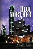 The Blue Norther, C. Jordan, 1475237227