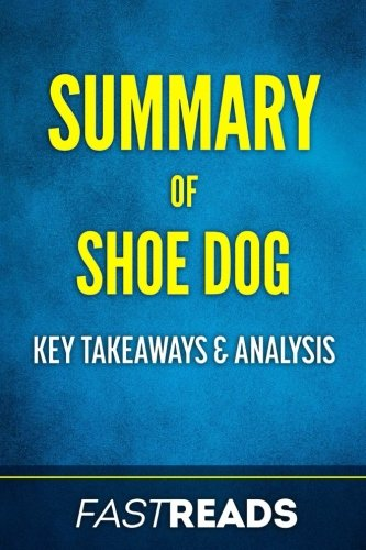 Summary of Shoe Dog: Includes Key Takeaways