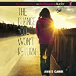 The Chance You Won't Return | Annie Cardi