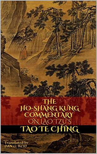 The Ho-Shang Kung Commentary on Lao Tzu's Tao Te Ching (Revised Edition)