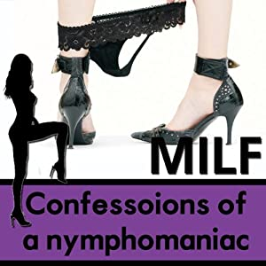 Confessions of a Nymphomaniac Audiobook