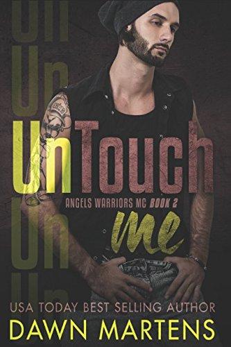 UnTouch Me (Angels Warriors MC) ebook