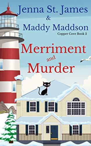 Merriment & Murder (Copper Cove Book 2) by [St. James, Jenna]