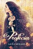 La profecía (Spanish Edition)