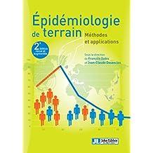 Épidémiologie de Terrain: Méthodes et Applications 2e Éd.