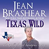 Texas Wild: Texas Heroes: The Gallaghers of Sweetgrass Springs, Volume 2
