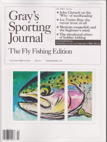 (Gray's Sporting Journal Magazine March/April 2014)