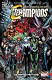 Champions Vol. 3: Champion for a Day