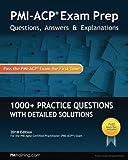 PMI-ACP Exam Prep: Questions, Answers, Explanations