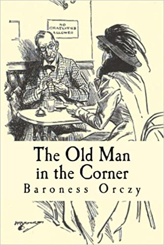 The Old Man In The Corner Baroness Emma Orczy Taylor Anderson