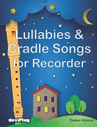 Lullabies & Cradle Songs for Recorder
