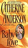 Baby Love, Catherine Anderson, 0380799375
