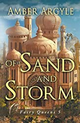 Of Sand and Storm (Fairy Queens)
