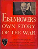 img - for Eisenhower's Own Story of the War: The Complete Report By the Supreme Commander book / textbook / text book